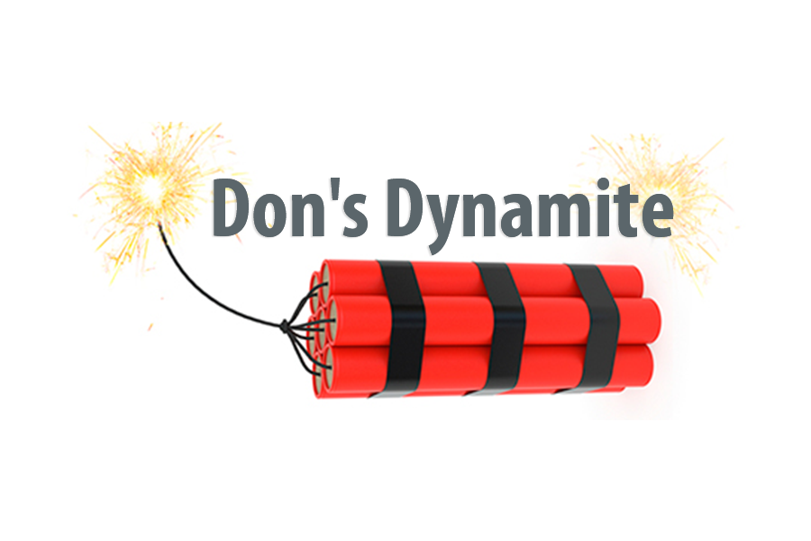 Don's Dynamite Blog Image - image of dynamite sticks on fire and the words Don's Dynamite